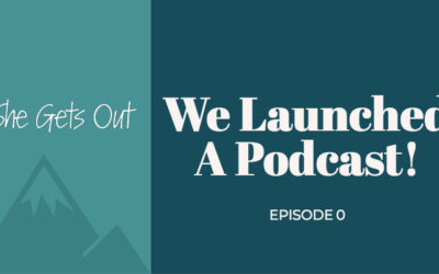 Coming Soon: The She Gets Out Podcast