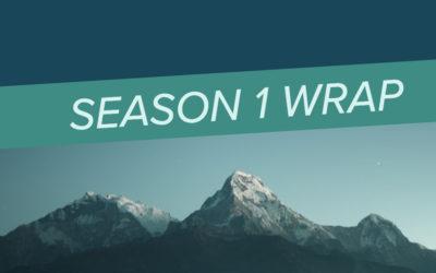 Episode 10: Season 1 Wrap